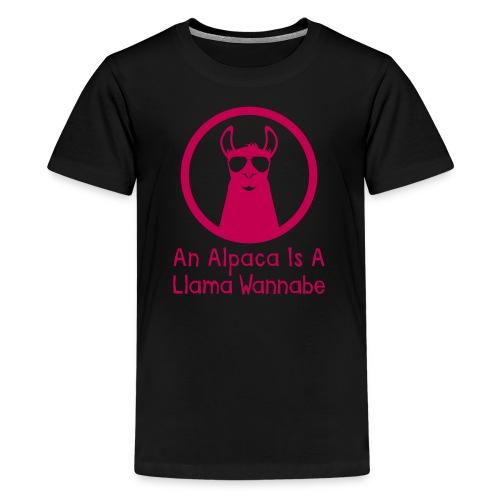 An Alpaca Is A Llama Wannabe (Premium Kids) - Kids' Premium T-Shirt