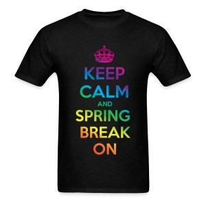Keep Calm Spring Break On  - Men's T-Shirt