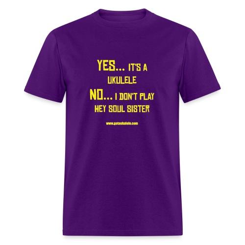 Got A Ukulele Hey Soul Sister shirt - Men's T-Shirt