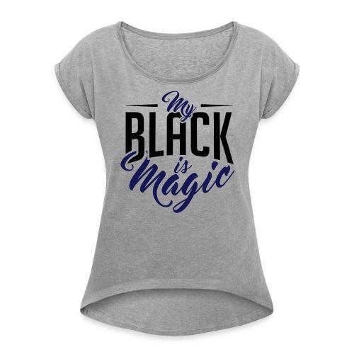 WOMENS BLACK MAGIC GREY ROLLED SLEEVE - Women's Roll Cuff T-Shirt