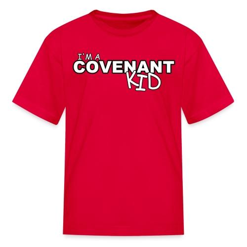 I'm a Covenant Kid (Youth) T-Shirt - Kids' T-Shirt