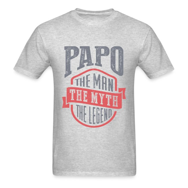 Papo The Man The Myth   T-shirt Gift!