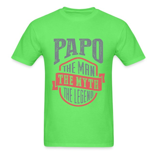 Papo The Man The Myth | T-shirt Gift!