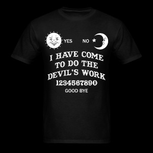 Devil's Work Ouija T-Shirt - Men's T-Shirt