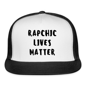 RAP CHIC LIVES MATTER TEE  - Trucker Cap