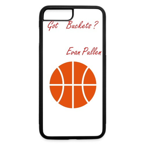 Got Buckets iPhone 7plus - iPhone 7 Plus/8 Plus Rubber Case