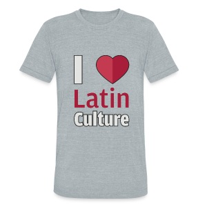 I Love Latin Culture - Unisex Slim - Unisex Tri-Blend T-Shirt by American Apparel