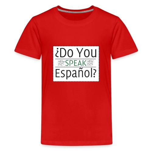 Do You Speak Español - Kids - Kids' Premium T-Shirt