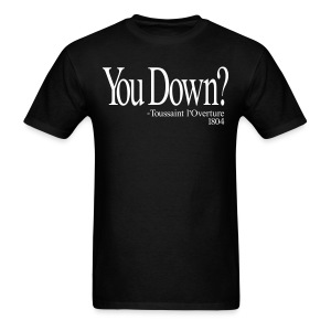You Down - Men's T-Shirt
