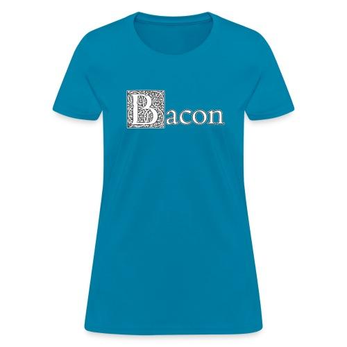 Fancy Bacon - Women's T-Shirt