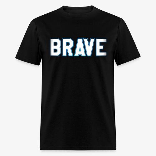 Brave Men's T-Shirt - Men's T-Shirt