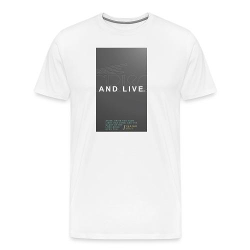 Arise And Live - Men - Men's Premium T-Shirt