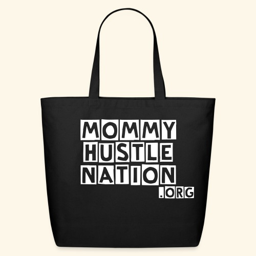 mommy hustle nation bag - Eco-Friendly Cotton Tote