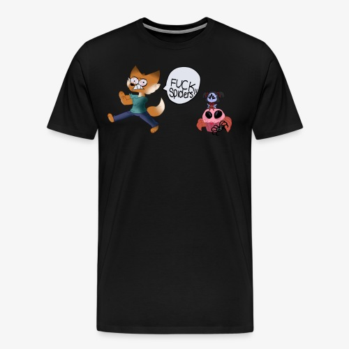 F*CK SPIDERS! Shirt - Men's Premium T-Shirt