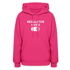 BodyRock Regulator Mode On Hoodie - Women's Hoodie