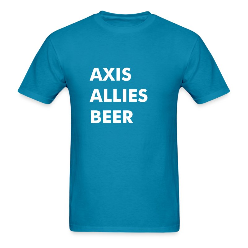 Axis & Allies (and Beer) Tee - Men's T-Shirt