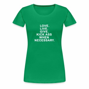 Ladies Love. Live. Give. - Women's Premium T-Shirt