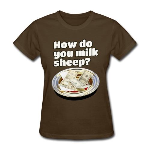 How to milk sheep (women's tee) - Women's T-Shirt