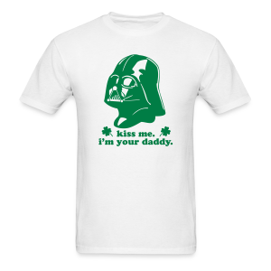 St. Patrick's Day Men's T-Shirt - Darth Vader Kiss Me I'm Your Daddy - Men's T-Shirt