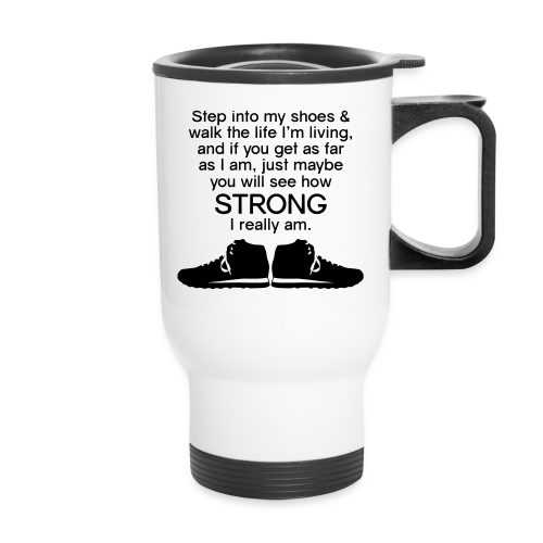 Step Into My Shoes (Tennis Shoes) - Travel Mug - Travel Mug