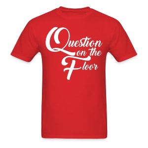 Question on the Floor - Men's T-Shirt