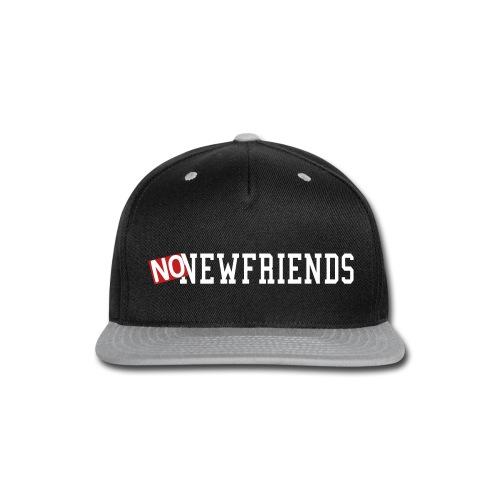 No New Friends Hip-Hop Inspiration - Snap-back Baseball Cap