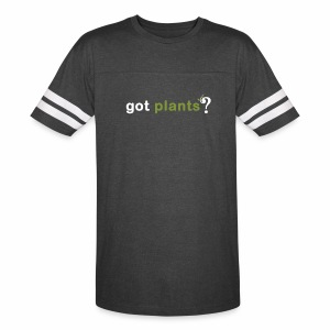 Got Plants? - Vintage Sport T-Shirt