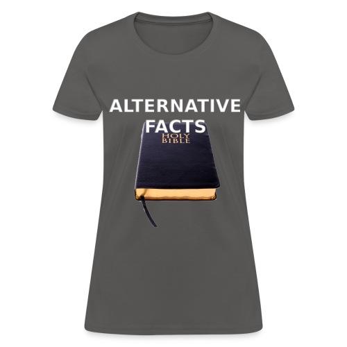 Alternative facts (women's tee) - Women's T-Shirt