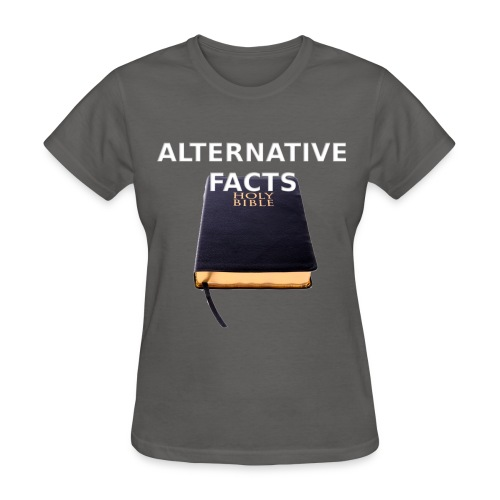 Alternative facts (women's tee) - Women's T-Shirt