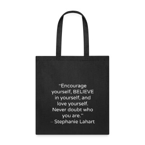 Inspirational Tote Bag Quotes by Stephanie Lahart #3 - Tote Bag