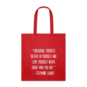 Inspirational Tote Bag Quotes by Stephanie Lahart #4 - Tote Bag