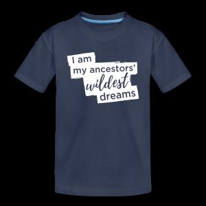 Ancestors' Dream  - Toddler Premium T-Shirt