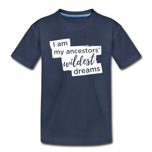 Ancestors Dreams large - Toddler Premium T-Shirt
