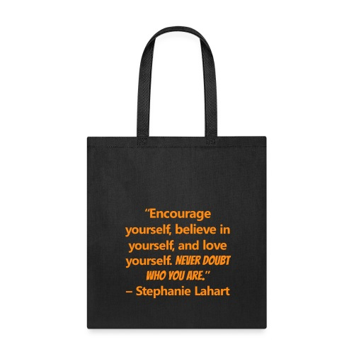 Inspirational Tote Bag Quotes by Stephanie Lahart #6 - Tote Bag