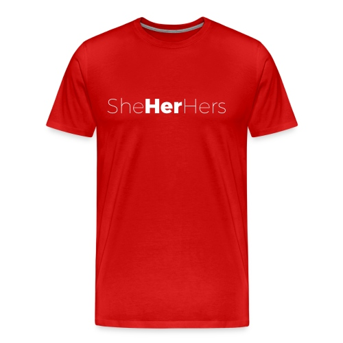 My Pronouns Matter: Her - Men's Premium T-Shirt