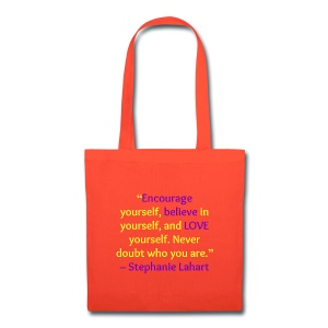 Inspirational Tote Bag Quotes by Stephanie Lahart #7 - Tote Bag