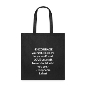 Inspirational Tote Bag Quotes by Stephanie Lahart #8 - Tote Bag