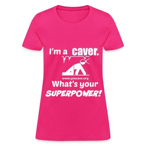Women's T-Shirt What's Your Superpower - Women's T-Shirt
