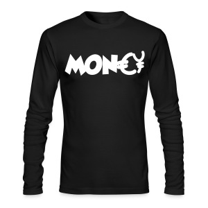 All I Need Is More Moneys - Men's Long Sleeve T-Shirt by Next Level