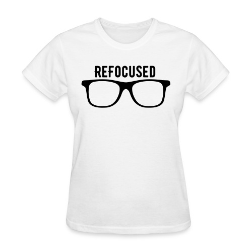 Refocused | Women - Women's T-Shirt