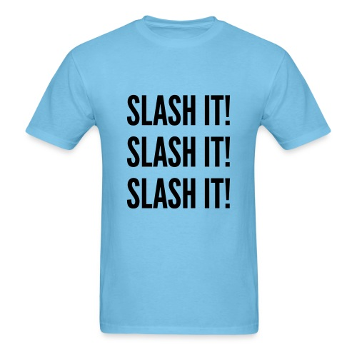 Slash it! - Men's T-Shirt