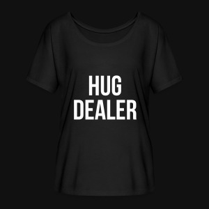 HUG DEALER - Women's Flowy T-Shirt