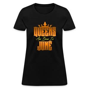 June Queens - Women's T-Shirt