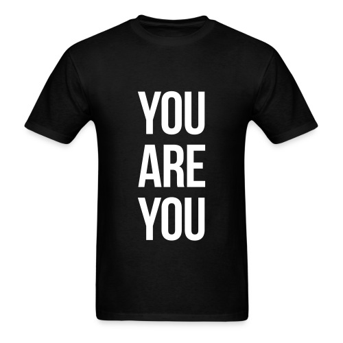you are you - Men's T-Shirt