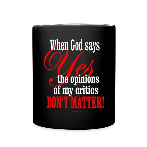 When God says YES Coffee Cup - Full Color Mug