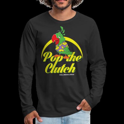 Pop The Clutch Men's Long Sleeve T-Shirt - Men's Premium Long Sleeve T-Shirt