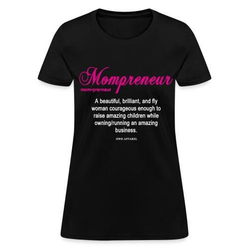 Mompreneur  - Women's T-Shirt