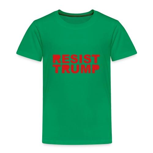 * RESIST TRUMP : solid *  - Toddler Premium T-Shirt