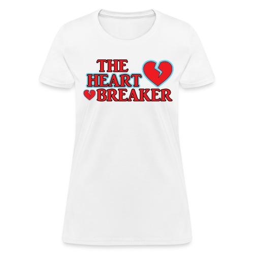 The Heart Breaker - Women's T-Shirt