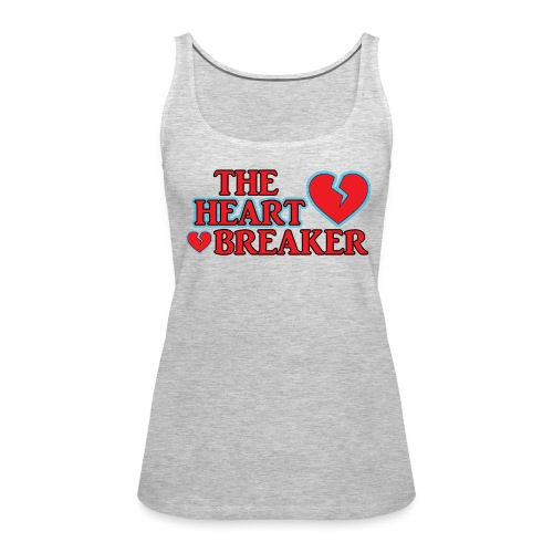 The Heart Breaker - Women's Premium Tank Top